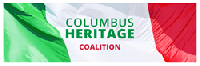 The Columbus Heritage Coalition, a 501 (c) (4) non-profit organization, is dedicated to the preservation, protection and promotion of the historical legacy of Christopher Columbus.