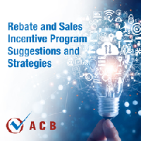 ACB Rebate and Sales Incentive Program Strategies : 
