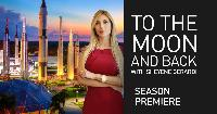 To the Moon and Back with Sheyene Gerardi, season premiere.