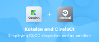 The partnership with CircleCI enhances Katalon's native integration with other DevOps tools, and sets up seamless integration solutions for teams with specific needs for their CI/CD ecosystem.