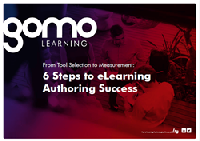 The cover of the Gomo Learning ebook, 'From Tool Selection to Measurement: 6 Steps to eLearning Authoring Success