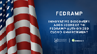 "By adding the iCONECT platform to our FedRAMP portfolio of available technology solutions, we're committed to offering solutions that are designed to meet the needs of the various government agencies that we serve."" Says Kim Taylor, CEO of Innovative Discovery."