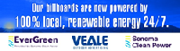 Veale Outdoor Advertising is a Sonoma County based company specializing in outdoor advertisements now completely GREEN powered.