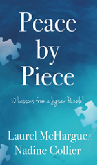 Peace by Piece: 10 Lessons from a Jigsaw Puzzle!  There's a great balance between contemporary wit and professional wisdom in each chapter